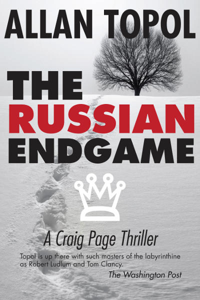 [The Russian Endgame By Allan Topol / AllanTopol.Com]