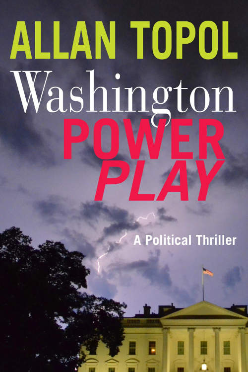 [Washington Power Play By Allan Topol / AllanTopol.Com]