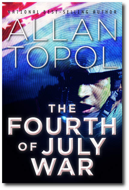 [The Fourth of July War]
